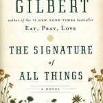 """The Signature of All Things"" de Elizabeth Gilbert"